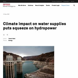 Climate impact on water supplies puts squeeze on hydropower