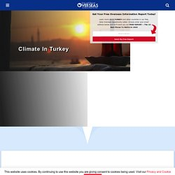 What is the Climate In Turkey? - Live and Invest Overseas