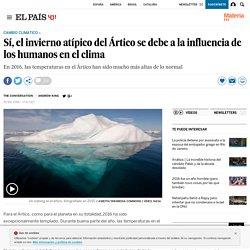 Cambio climático: Sí, el invierno atípico del Ártico se debe a la influencia de los humanos en el clima