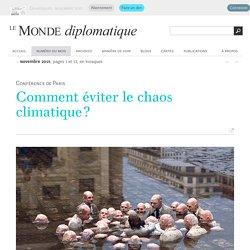 Dossier : comment éviter le chaos climatique ? (Le Monde diplomatique, novembre 2015)
