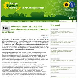 Marché carbone : le Parlement européen ruine l'ambition climatique européenne