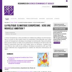 La politique climatique européenne : vers une nouvelle ambition ? - Laurent Eloi