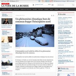 Un phénomène climatique hors de commun frappe l'hémisphère nord