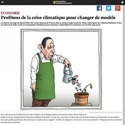 Profitons de la crise climatique pour changer de modèle