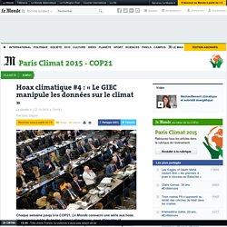 Hoax climatique #4 : « Le GIEC manipule les données sur le climat »