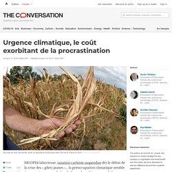 Urgence climatique, le coût exorbitant delaprocrastination