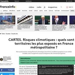 CARTES. Risques climatiques : quels sont les territoires les plus exposés en France métropolitaine ?