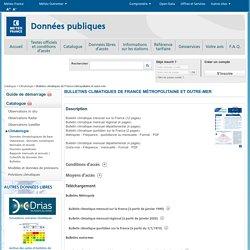 Données Publiques de Météo-France - Bulletins climatologiques de France métropolitaine et outre-mer