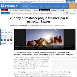 Le lobby climatosceptique financé par le pétrolier Exxon