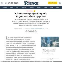 Climatosceptiques : quels arguments leur opposer