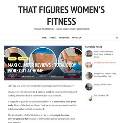 Maxi Climber Reviews - That figures Women's Fitness Site