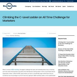 Climbing the C-Level Ladder an All Time Challenge for Marketers