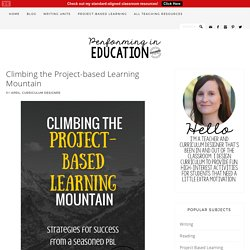Climbing the Project-based Learning Mountain