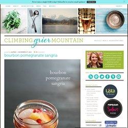 Climbing Grier Mountain » bourbon pomegranate sangria