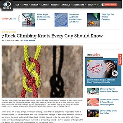 7 Rock Climbing Knots Every Guy Should Know