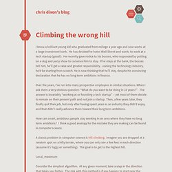 Climbing the wrong hill