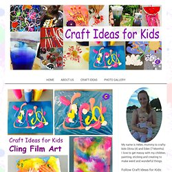 Cling Film Art - Craft Ideas for Kids
