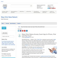 Mayo Clinic Debuts Anxiety Coach App for iPhone, iPad and iPod Touch