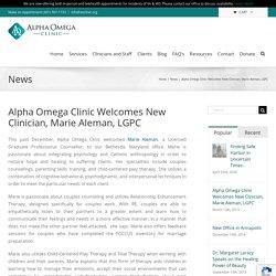 Alpha Omega Clinic Welcomes New Clinician, Marie Aleman, LGPC