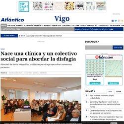 Nace una clínica y un colectivo social para abordar la disfagia - Vigo