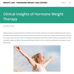 Clinical Insights of Hormone Weight Therapy