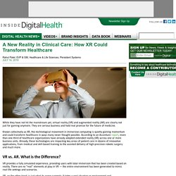 A New Reality in Clinical Care: How XR Could Transform Healthcare
