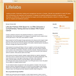 LifeLabs Partners With Bayer Inc. to Offer Clinicians a Complimentary Testing Service to Detect TRK Fusion Cancer