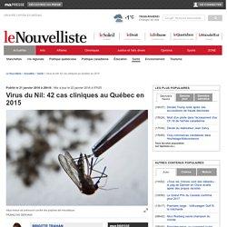 LA PRESSE 21/01/16 Virus du Nil: 42 cas cliniques au Québec en 2015