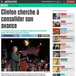 Clinton cherche à consolider son avance