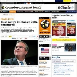 Bush contre Clinton en 2016, non merci !