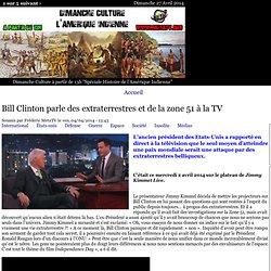 Bill Clinton parle des extraterrestres et de la zone 51 à la TV