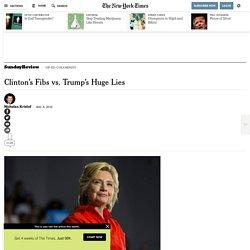 Clinton's Fibs vs. Trump's Huge Lies