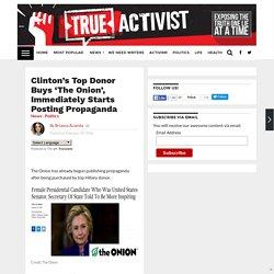 Clinton's Top Donor Buys 'The Onion', Immediately Starts Posting Propaganda