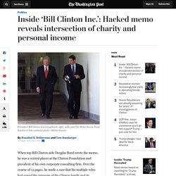 Inside 'Bill Clinton Inc.': Hacked memo reveals intersection of charity and personal income