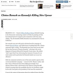 Clinton Remark on Kennedy's Killing Stirs Uproar