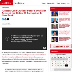 'Clinton Cash' Author Peter Schweizer Accuses Joe Biden Of Corruption In New ...