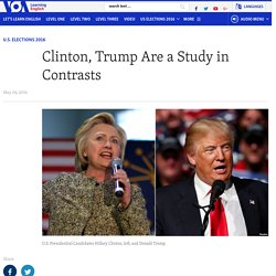 Clinton, Trump Are a Study in Contrasts