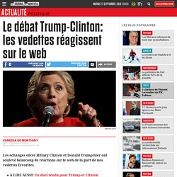 Le débat Trump-Clinton: les vedettes réagissent sur le web