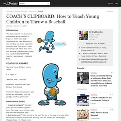 COACH'S CLIPBOARD: How to Teach Young Children to Throw a Baseball