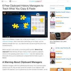 6 Free Clipboard History Managers to Track What You Copy & Paste