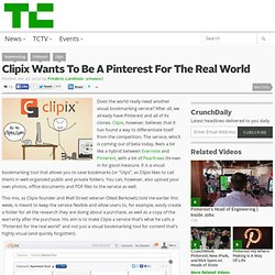 Clipix Wants To Be A Pinterest For The Real World