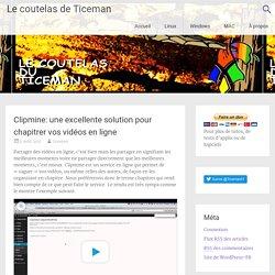 Clipmine: une excellente solution pour chapitrer vos vidéos en ligne