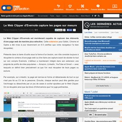 Le Web Clipper d'Evernote capture les pages sur mesure