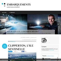 LA PLANÈTE CLIPPERTON - EMBARQUEMENTS