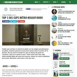 Top 5 des clips métro-boulot-dodo