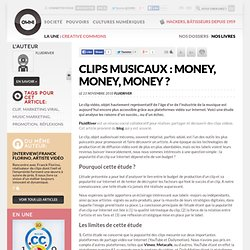 Clips musicaux : money, money, money ? » Article » OWNImusic, Réflexion, initiative, pratiques