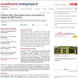 Clisson (44). Des atouts pour surmonter le départ de MC France