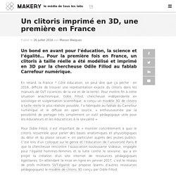 Un clitoris imprimé en 3D, une première en France