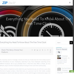Everything You Need To Know About The Free Time Clock