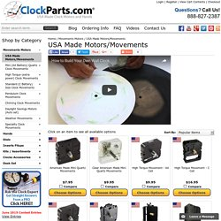 Clock Movements and Motors USA Made in Stock